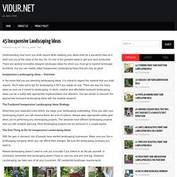 45 Inexpensive Landscaping Ideas ~ vidur.net