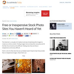 Free or Inexpensive Stock Photo Sites You Haven't Heard of Yet