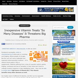 Inexpensive Vitamin Treats 'So Many Diseases' It Threatens Big Pharma