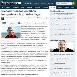 Richard Branson on When Inexperience Is an Advantage