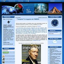 """""""Inexploré"""" le magazine de l'INREES"""