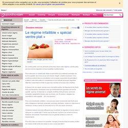 Le régime infaillible « spécial ventre plat » - aujourdhui.com - Régime minceur sur Aujourdhui.com