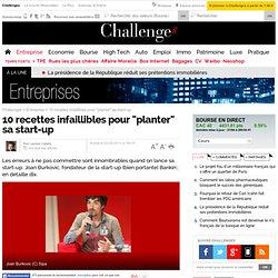 """10 recettes infaillibles pour """"planter"""" sa start-up"""