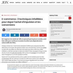 E-commerce : 3 techniques infaillibles pour doper l'achat d'impulsion et les conversions