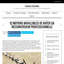 12 moyens infaillibles de rater sa reconversion professionnelle