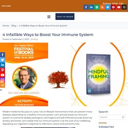 Infallible Ways to Boost Your Immune System