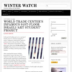 World Trade Center's Infamous 91st-Floor Israeli 'Art Student' Project