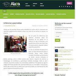 Infancia y pantallas - Alaya Difundiendo Infancia