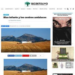 Blas Infante y los centros andaluces - SecretOlivo