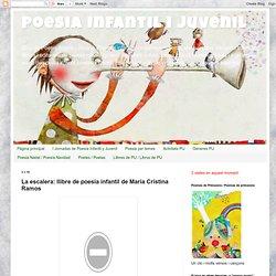 Poesia Infantil i Juvenil: La escalera: llibre de poesia infantil de María Cristina Ramos