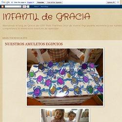 INFANTIL de GRACIA: NUESTROS AMULETOS EGIPCIOS