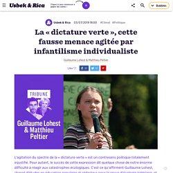 La «dictature verte», cette fausse menace agitée par infantilisme individualiste