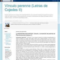 Vínculo perenne (Letras de Cojedes II): LA INFANTINA ENCANTADA. Estudio y compilación de poemas de Pilar Almoina de Carrera (*)