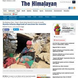 Humla infants deprived of vaccines for months