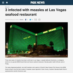 3 infected with measles at Las Vegas seafood restaurant