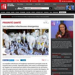 RFI 18/07/18 PRIORITE SANTE - Les maladies infectieuses émergentes