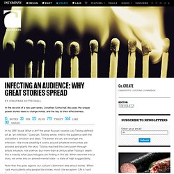 Infecting An Audience: Why Great Stories Spread