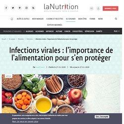 Infections virales : l'importance de l'alimentation pour s'en protéger