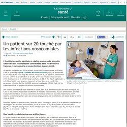Un patient sur 20 touché par les infections nosocomiales