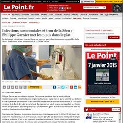 Infections nosocomiales et trou de la Sécu : Philippe Garnier met les pieds dans le plat