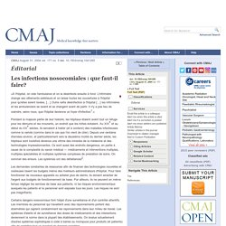 CANADIAN MEDICAL ASSOCIATION 31/08/04 Les infections nosocomiales : que faut-il faire?