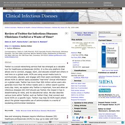 Review of Twitter for Infectious Diseases Clinicians: Useful or a Waste of Time?