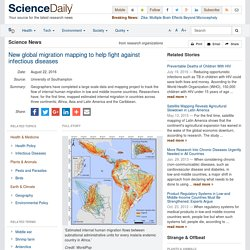 UNIVERSITE DE SOUTHAMPTON via SCIENCE DAILY 22/08/16 New global migration mapping to help fight against infectious diseases