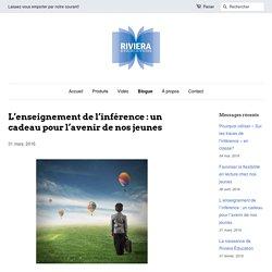 Inférence et lecture – Riviera Éducation