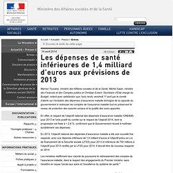Les dépenses de santé inférieures de 1,4 milliard d'euros aux prévisions de 2013 Chp 3