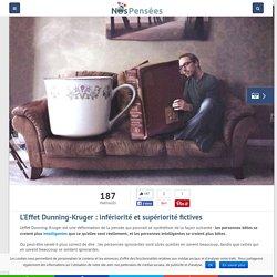 L'Effet Dunning-Kruger : infériorité et supériorité fictives – Nos Pensées
