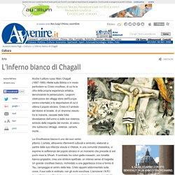 L'inferno bianco di Chagall