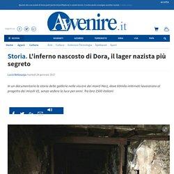 L'inferno nascosto di Dora, il lager nazista più segreto