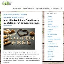 Infertilité féminine : l'intolérance au gluten serait souvent en cause