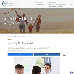 Infertility On The Rise?