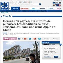 Heures non payées, lits infestés de punaises: Les conditions de travail «misérables» dans une usine Apple en Chine