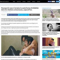 Pourquoi le sexe n'est plus la seule forme d'infidélité dans les relations amoureuses, aujourd'hui.
