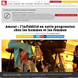 Amour: l'infidélité en nette progression chez les hommes et les femmes - Sud Ouest.fr