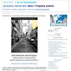 L'infiltration, ou l'invention d'une nouvelle expérience artistique - Journal de bord du Master 2 Projets Culturels dans l'Espace Public / Université Paris 1 Panthéon-Sorbonne - Vimperator