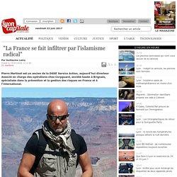 """La France se fait infiltrer par l'islamisme radical"""
