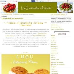 """Chou Infiniment Citron { Pierre Hermé } - """" Les Gourmandises De Amela ..."""""""