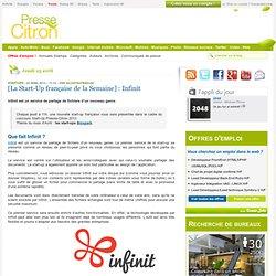 Infinit : [La Start-Up française de la Semaine]