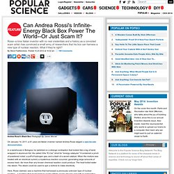 Can Andrea Rossi's Infinite-Energy Black Box Power The World