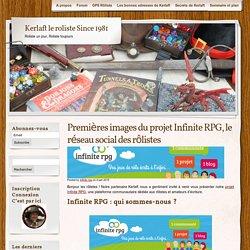 Version 1.0 du projet Infinite RPG le réseau social des rôlistesKerlaft le roliste Since 1981