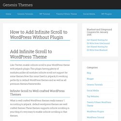 How to Add Infinite Scroll to WordPress Without Plugin