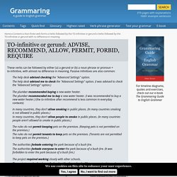 TO-infinitive or gerund: ADVISE, RECOMMEND, ALLOW, PERMIT, FORBID, REQUIRE