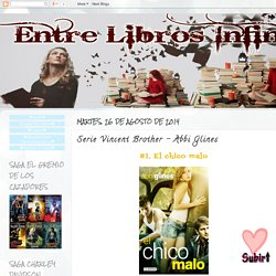 Entre Libros Infinitos: Serie Vincent Brother - Abbi Glines