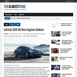 Infinity Q50 All New Engines Debuts