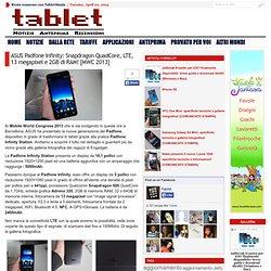 ASUS Padfone Infinity: Snapdragon QuadCore, LTE, 13 megapixel e 2GB di RAM! [MWC 2013]