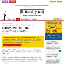 FARIDA, INFIRMIÈRE CRIMINELLE, 1m55… 19 juin 2020