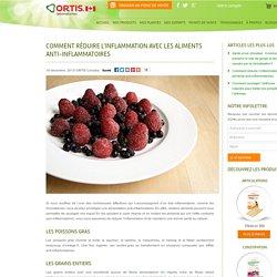Comment réduire l'inflammation avec les aliments anti-inflammatoires
